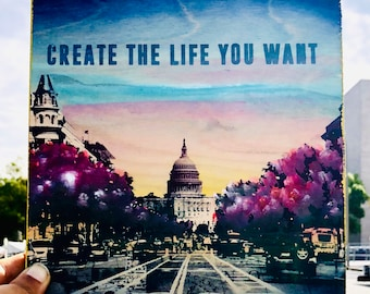 Create The Life You Want (DC Capitol)