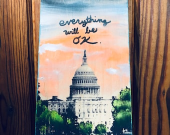Everything Will Be OK (DC Edition)