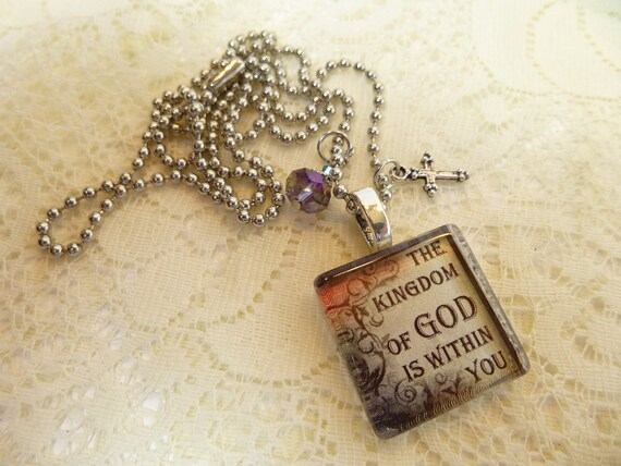 The Kingdom of God Is Within You Christian Glass Tile Pendant with Dangles  and Charm Necklace on Silver Plated Ball Chain