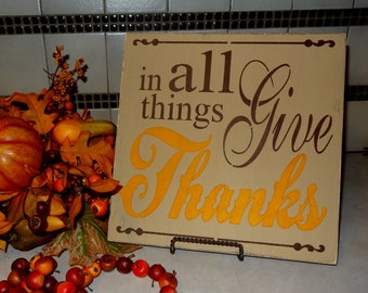 In All Things Give Thanks Thanksgiving Fall Sign Decoration
