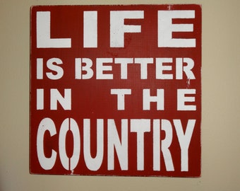 Life Is Better in the Country kitchen wooden sign decoration