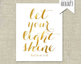 """Let Your Light Shine - Matthew 5:16 -  Instant Download 8x10"""", 4x6"""", and 5x7"""""""