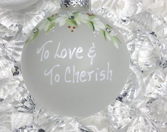 To Love and To Cherish Anniversary Wedding Engagement Remembrance Ornament