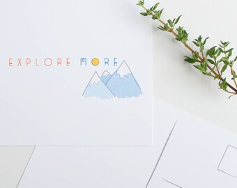 Explore More Postcard -- Adventure, Mountains, Travel Postcard -- Special Listing for Kate