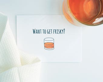 Frisky Whiskey -- Humor, Drinking, Mischief, Thinking of You, Romance, Friendship Greeting Card, Blank Inside -- Card & Envelope Set