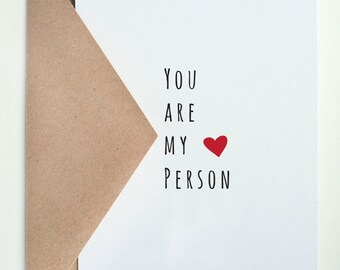 You are My Person  -- Card & Envelope Set