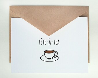 Tete a Tea -- Encouragement, Tea, Thinking of You, Friendship Greeting Card, Blank Inside -- Set of Single Card and Envelope