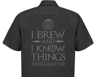 Beer Shirt for Homebrewer I Brew and I Know Things Craft Beer Brewer Brewery Work Shirt, Great Gift for Homebrewing Beer Lover