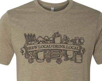 Drink Local Homebrewing Shirt, Craft Beer Shirt, Brew Local Homebrewer Shirt, Brewing Beer, Official Brew Day Shirt, Homebrew