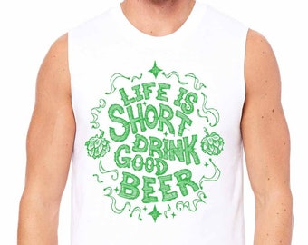 Craft Beer Tshirt, Life Is Short Drink Good Beer, Beer Snob, Hophead, Beer Geek, Beer Lover, Homebrewer, Beer Festival Shirt, Brew Day