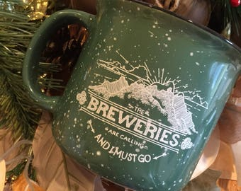 Beer Gift, Craft Beer Lover, The Breweries Are Calling Camp Mug, Great for Beer Geek