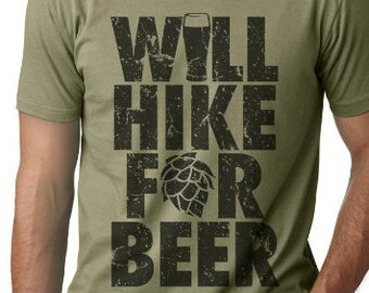 Beer Shirt, Will Hike for Beer Graphic Tee, Hiking Shirt, Camping Shirt, Gift for Hiker, Camper TShirt, Outdoor Fitness Shirt
