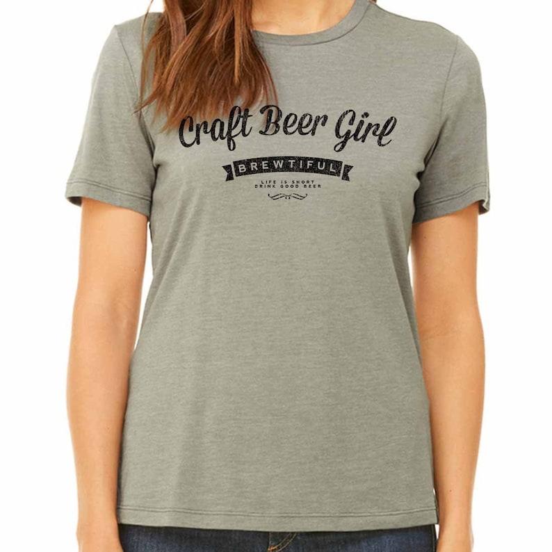 670c795894d32 Ladies Brewtiful Craft Beer Girl Shirt Life Is Short Drink