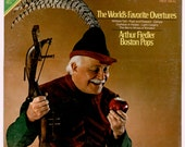 Arthur Fiedler Conducting the Boston Pops, The World 39 s Favorite Overtures Operas Operettas Vintage Vinyl Record RCA Red Seal LP