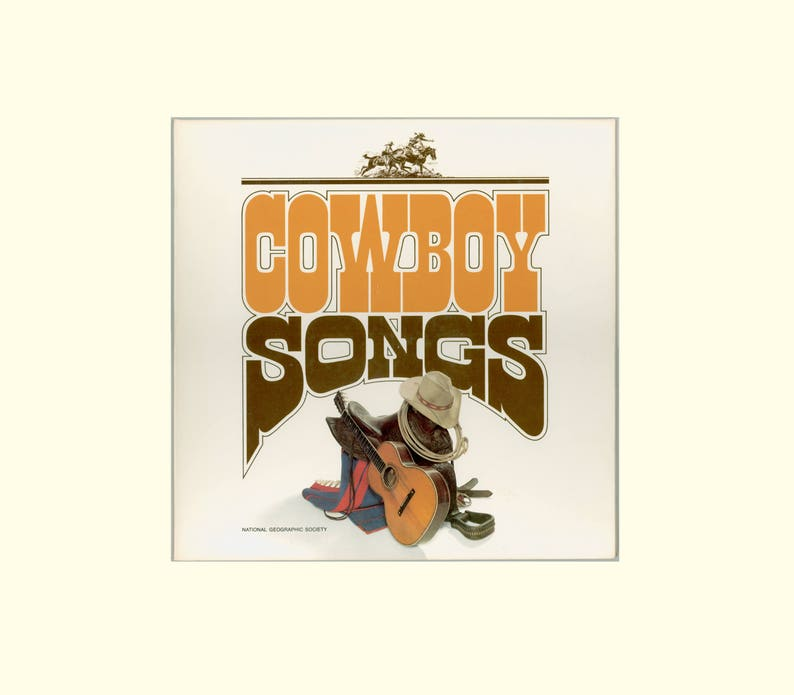 Cowboy Songs, National Geographic Society LP, Album Illustrated with the  Paintings of Frank C  McCarthy, Vintage Vinyl Record Album