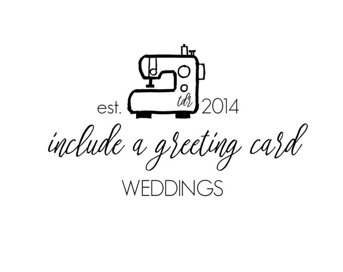For Weddings - Include A Greeting Card with Your Order