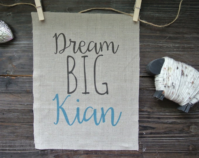 Personalized Print, Dream Big Quote, Name Print, Graphic Linen Print, Nursery Decor, Nursery Print, Linen Print, Baby Shower Gift, Modern