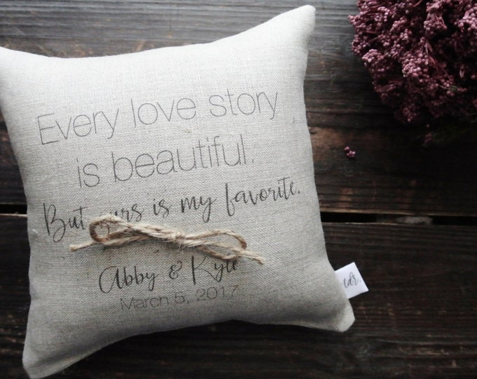 Personalized Ring Bearer Pillow, Every Love Story, Ring bearer Pillow, linen ring, Custom Ring pillow, Linen Ring bearer Pillow, Wedding