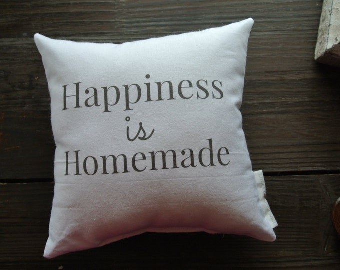 Happiness is Homemade Quote Mini Pillow, Little Love Pillow, Favorite quote Pillow, Home Decor, Gift Idea, Display pillow, Cotton