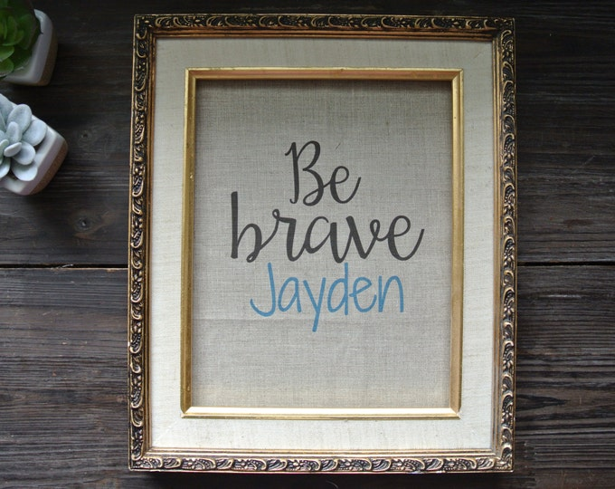 Personalized Print, Be Brave Quote, Name Print, Graphic Linen Print, Nursery Decor, Nursery Print, Linen Print, Baby Shower Gift, Modern