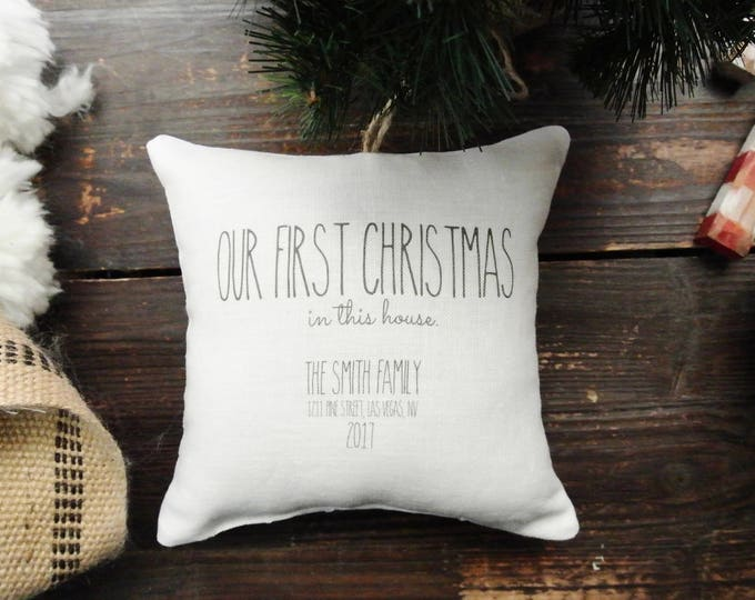 First Christmas in this house Ornament, Personalized Christmas ornament, Custom First Christmas ornament, Rustic Christmas, Linen Pillow
