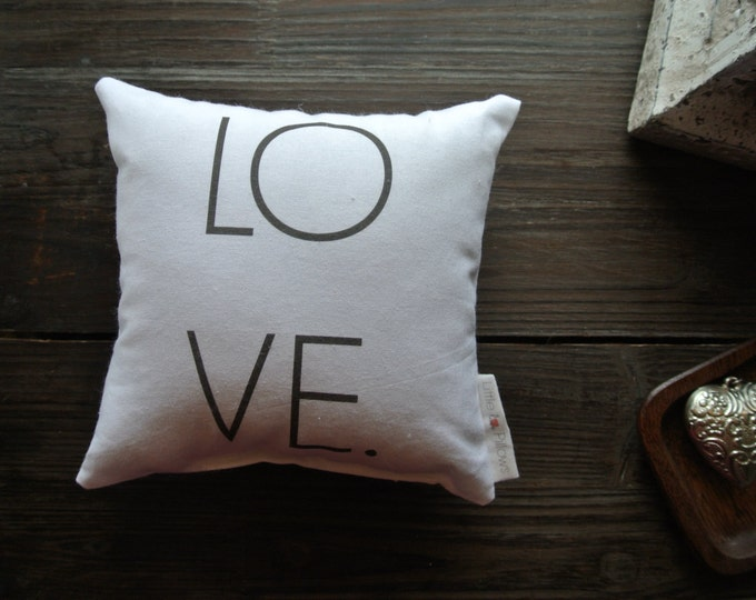 LOVE Mini Pillow, Little Love Pillow, Favorite quote Pillow, Home Decor, Gift Idea, Display pillow, Cotton Pillow