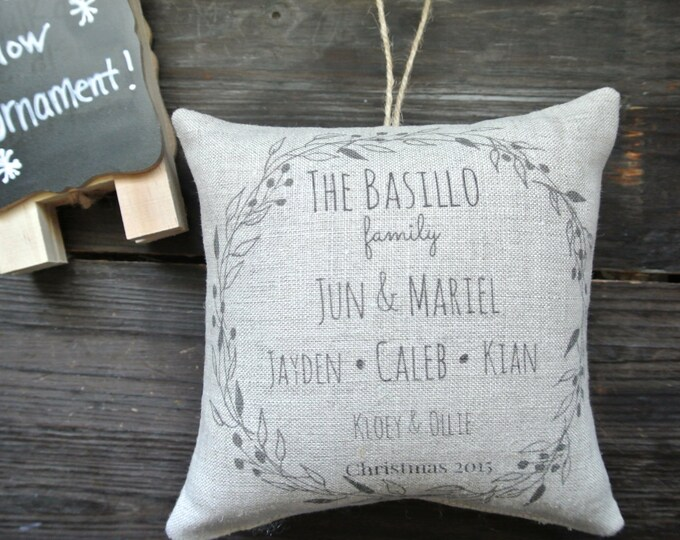 Personalized Ornament, Personalized Family Ornament, Rustic Christmas, Personalized Pillow Ornament, Country Christmas, Personalized Pillow