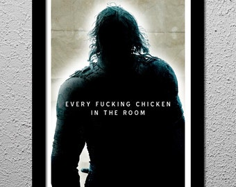 The Hound - Every Fucking Chicken - Game of Thrones - HBO - Original Poster 13x19