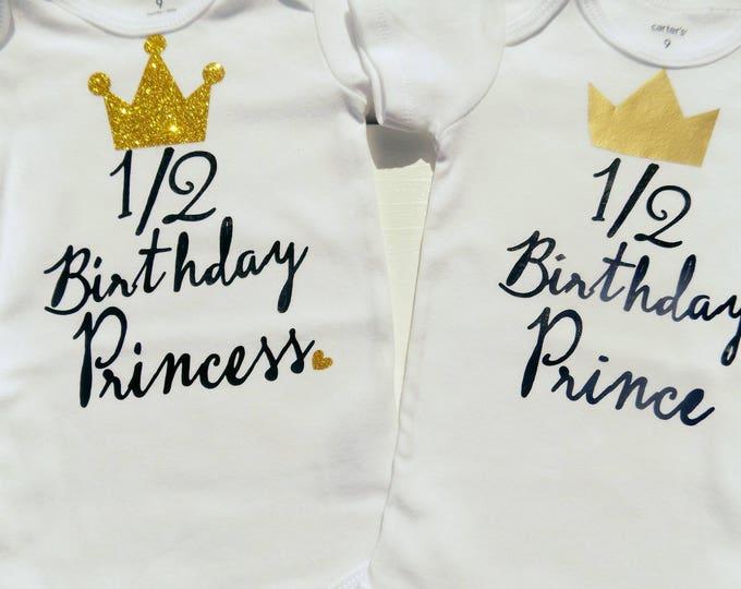 half birthday onesie, half birthday, 6month onesie, girl princess onesie , prince onesie , boy birthday shirt