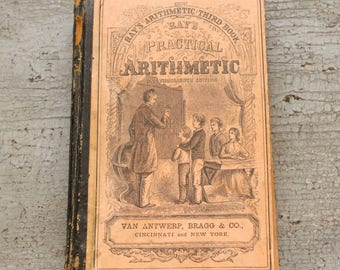 Charming Antique Ray's Practical Mathematics Book 1853