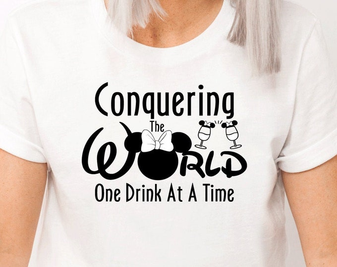 Conquering The World One Drink At A Time, Epcot, Taste of Epcot, Disney Shirt, Adult Youth Toddler and Tanks