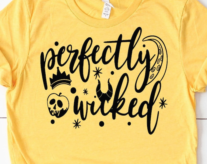 Perfectly Wicked Shirt, Disney Villains, Family Vacation Shirts, Evil Queen, Maleficent, Adult Youth Toddler and Tanks, Tie-Dye