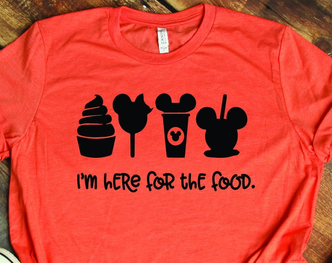 I'm Here For The Food -  Disney Snacks- Dole Whip - Disney Ice Cream - Disney Apple- Magical Vacation Tee, Tie-Dye