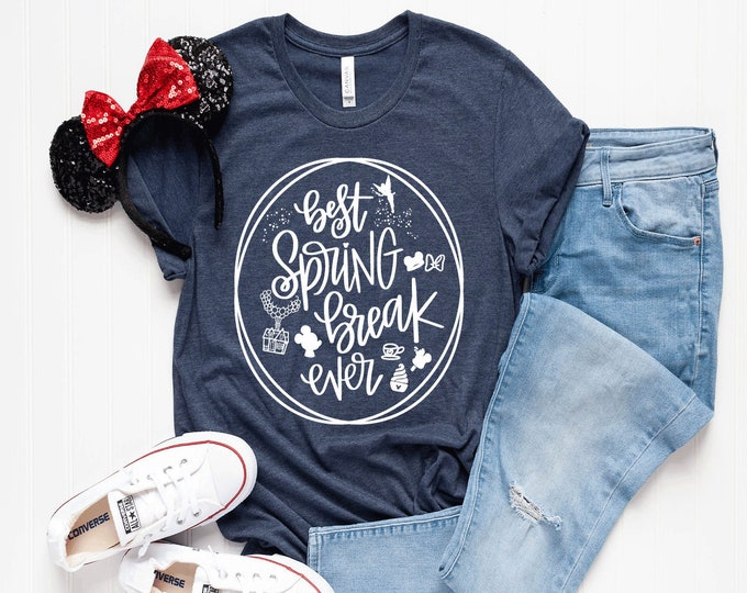 Best Spring Break Ever - Adult and Youth sizes