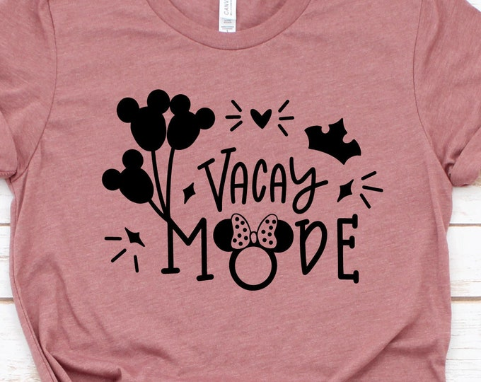 Vacay Mode - Adult, Youth, Toddler, and Tanks-Over 100 Color Choices