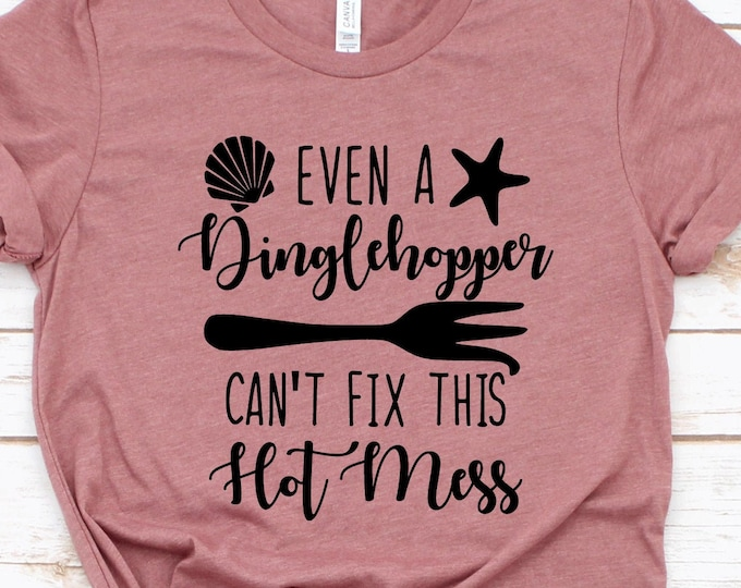 Even a Dinglehopper Can't Fix This Hot Mess - Adult, Youth, Toddler, and Tanks-Over 100 Color Choices