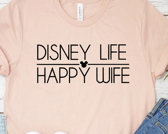Disney Life Happy Wife - Disney Wife - Disney Moms- Disney Life- Magical Vacation Tee - Adult, Youth, Toddler, and Tanks, Tie-Dye