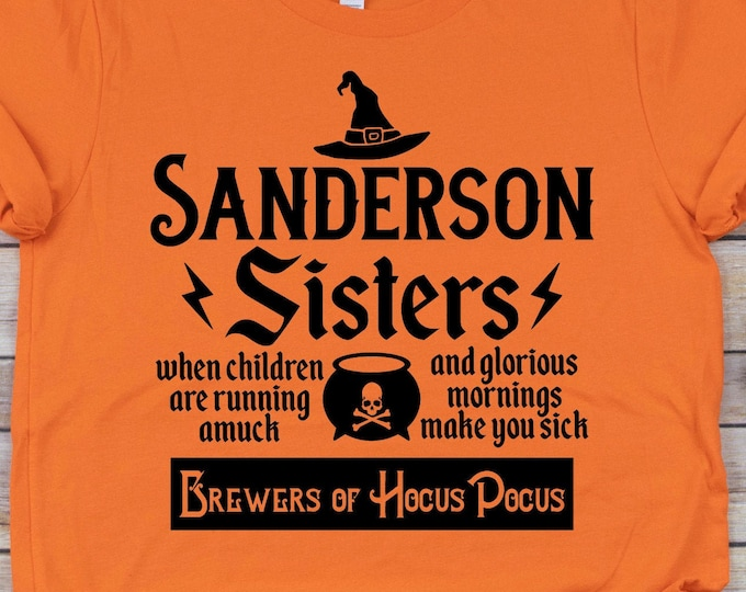 Sanderson Sisters Brewers - Hocus Pocus - Sanderson Sisters - Disney Halloween -Adult, Youth, Toddler, and Tanks, Tie-Dye