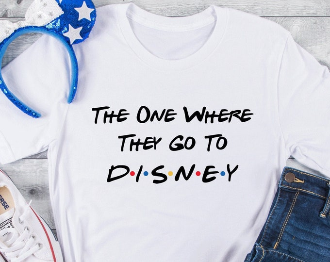 Friends - The One Where They Go To Disney - Magical Vacation Tee - Adult, Youth, Toddler, and Tanks-Over 100 Color Choices