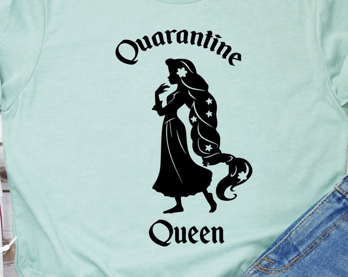 Quarantine Queen - Adult, Youth, Toddler, and Tanks-Over 100 Color Choices