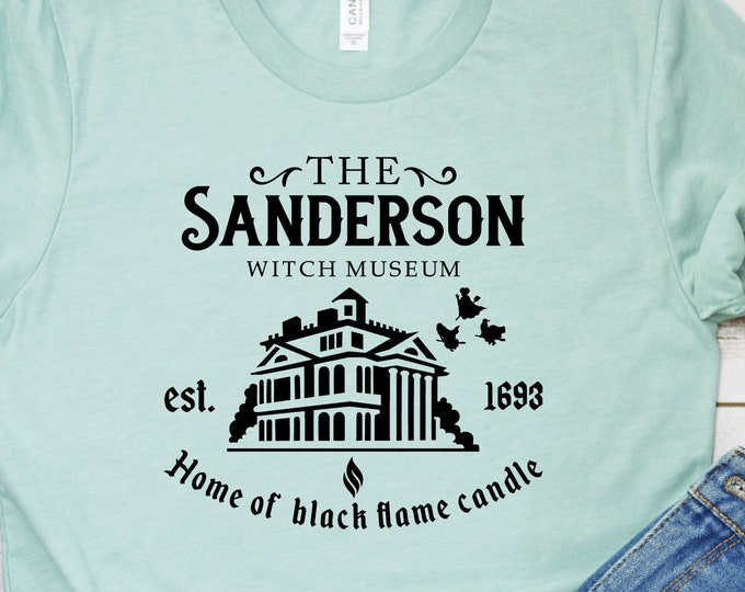 The Sanderson Witch Museum- Home Of Black Flame Candle- Hocus Pocus- Sanderson Sisters Adult, Youth, Toddler, and Tanks, Tie-Dye