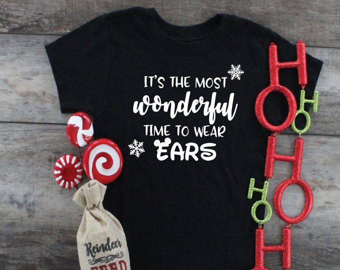 The Most Wonderful Time To Wear Ears- Magical Vacation Tee - Adult, Youth, Toddler, and Tanks-Over 100 Color Choices