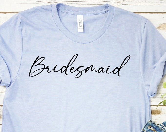Bridesmaid - Adult tees and Tanks-Over 100 Color Choices