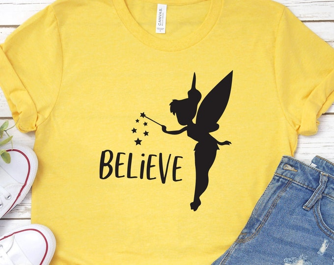 Tinkerbell Believe - Peter Pan- Tinker Bell-   Magical Vacation Tee - Adult, Youth, Toddler, and Tanks-Over 100 Color Choices