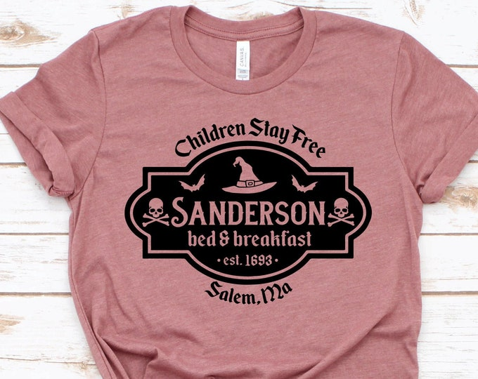 Children Stay Free -Sanderson Bed And Breakfast- Hocus Pocus- Adult, Youth, Toddler, and Tanks-Over 100 Color Choices