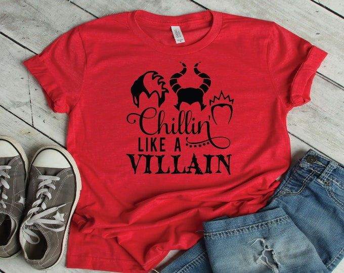 Chillin Like a Villian-  Magical Vacation Tee - Adult, Youth, Toddler, and Tanks-Over 100 Color Choices