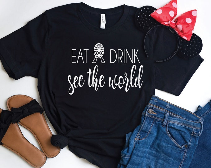 Eat Drink See the World -  Magical Vacation Tee - Adult and Youth sizes