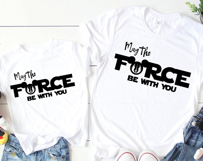 May the Force Be with You - Magical Vacation Tee - Adult, Youth, Toddler, and Tanks-Over 100 Color Choices