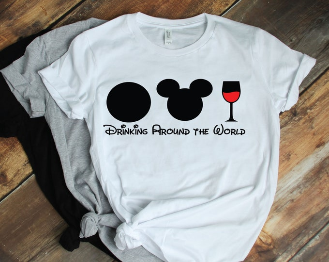 Drinking Around the World -  Magical Vacation Tee - Adult and Youth sizes