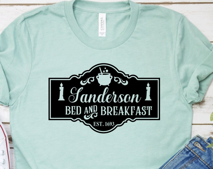 Sanderson Bed And Breakfast- Hocus Pocus- Adult, Youth, Toddler, and Tanks-Over 100 Color Choices